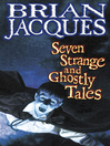 Seven Strange and Ghostly Tales (eBook)