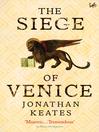 The Siege of Venice (eBook)