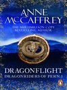 Dragonflight (eBook): Dragonriders of Pern Series, Book 1
