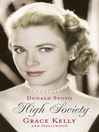 High Society (eBook): Grace Kelly and Hollywood