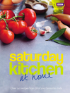 Saturday Kitchen (eBook): At Home: Over 140 recipes from 50 of Your Favourite Chefs