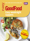Good Food (eBook): Easy Weeknight Suppers