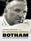 My Sporting Heroes (eBook): His 50 Greatest from Britain and Ireland