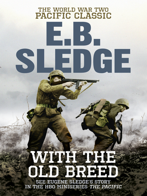 With the Old Breed (eBook): The World War Two Pacific Classic
