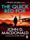 The Quick Red Fox (eBook): Introduction by Lee Child: Travis McGee, No. 4