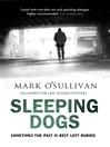 Sleeping Dogs (eBook): DI Leo Woods Series, Book 2