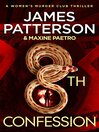 The 8th Confession (eBook): Women's Murder Club Series, Book 8