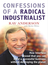 Confessions of a Radical Industrialist (eBook): How Interface proved that you can build a successful business without destroying the planet