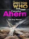 The Bog Warrior (eBook)