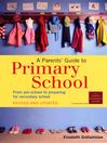A Parents' Guide to Primary School (eBook)