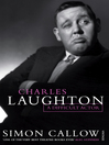 Charles Laughton (eBook): A Difficult Actor