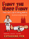 Fight the Good Fight (eBook): From Vicar's Wife to Killing Machine