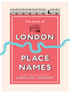 The Book of London Place Names (eBook)