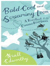 Bald Coot and Screaming Loon (eBook): A Handbook for the Curious Bird Lover