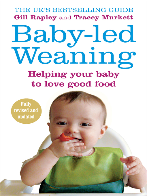 Baby-led Weaning (eBook): Helping Your Baby to Love Good Food
