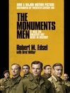 The Monuments Men (eBook): Allied Heroes, Nazi Thieves and the Greatest Treasure Hunt in History