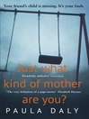 Just What Kind of Mother Are You? (eBook)