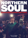 Northern Soul (eBook): An Illustrated History