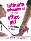 Intimate Adventures of an Office Girl (eBook)