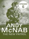 The New Patrol (eBook): Episode 6