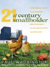21st-Century Smallholder (eBook): From Window Boxes To Allotments: How To Go Back To The Land Without Leaving Home