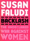 Backlash (eBook): The Undeclared War Against Women