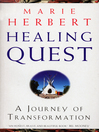 Healing Quest (eBook): A Journey of Transformation