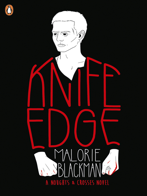 Knife Edge (eBook): Noughts & Crosses Series, Book 2
