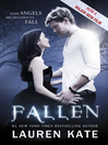 Fallen (eBook): Fallen Series, Book 1