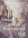 Sweet Lass of Richmond Hill (eBook): Georgian Saga, Book 7