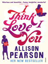 I Think I Love You (eBook)