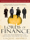 Lords of Finance (eBook): 1929, The Great Depression, and the Bankers who Broke the World