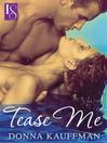 Tease Me (eBook)