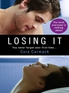 Losing It (eBook): Losing It Series, Book 1
