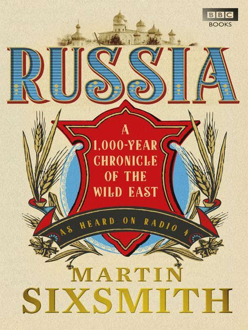 Russia (eBook): A 1,000-Year Chronicle of the Wild East