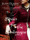 Spain for the Sovereigns (eBook): (Isabella & Ferdinand Trilogy)