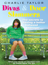 Divas & Door Slammers (eBook): The Secret to Having a Better Behaved Teenager
