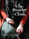 The Scarlet Cloak (eBook)