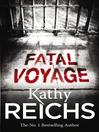 Fatal Voyage (eBook): Temperance Brennan Series, Book 4