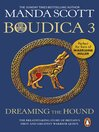 Dreaming the Hound (eBook): Boudica Series, Book 3