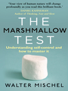 The Marshmallow Test (eBook): Understanding Self-Control and How to Master It