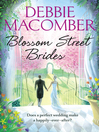 Blossom Street Brides (eBook): Blossom Street Series, Book 10