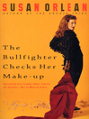 The Bullfighter Checks Her Make-Up (eBook)