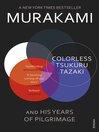 Cover image of Colorless Tsukuru Tazaki and His Years of Pilgrimage