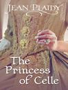 The Princess of Celle (eBook): Georgian Saga, Book 1