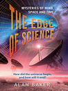 The Edge of Science (eBook): Mysteries of Mind, Space and Time
