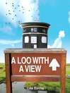 A Loo with a View (eBook)