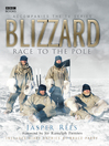 Blizzard (eBook): Race to the Pole