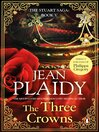 The Three Crowns (eBook): Stuart Saga, Book 5
