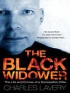 The Black Widower (eBook): The Life and Crimes of a Sociopathic Killer